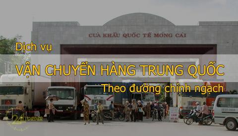 Vận chuyển hàng Trung Quốc theo đường chính ngạch